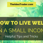 how to live well on a small income
