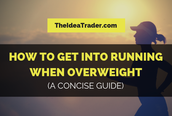 How to Get into Running When Overweight: A Concise Guide