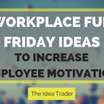 WORKPLACE fun friday ideas