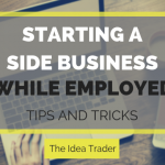 STARTING A SIDE BUSINESS WHILE EMPLOYED