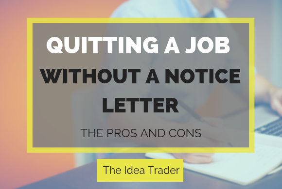 quitting a job without a notice letter