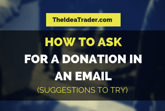 How to Ask for a Donation in an Email: Suggestions to Try
