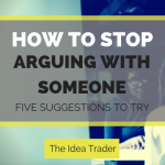 how to stop arguing with someone
